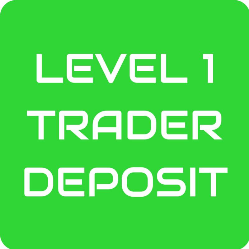 Level 1 Trader Deposit