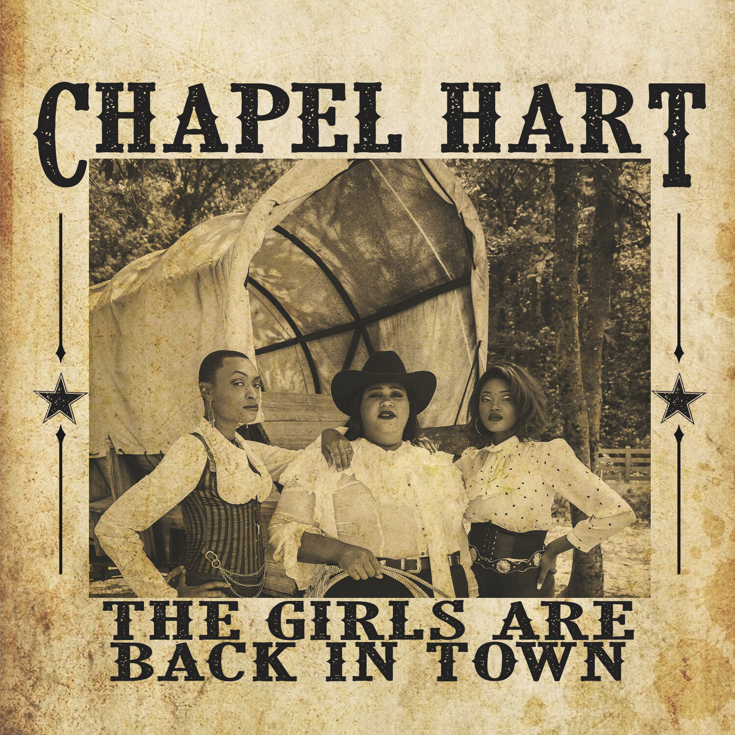 chapel hart the girls are back in town