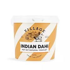 VILLAGE  INDIAN DAHI YOGHURT  5 KG