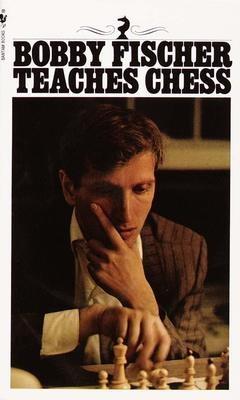 Bobby Fischer Teaches Chess -Paperback