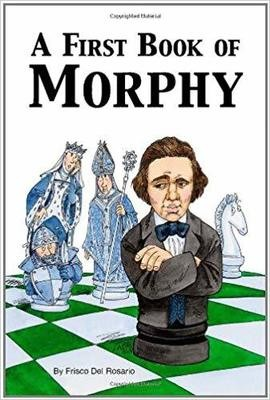 A First Book of Morphy -Paperback