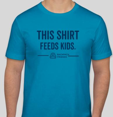 This Shirt Feeds Kids (AQUA) *NEW*