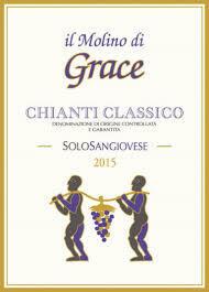 Il Molino di Grace Chianti Classico Solo Sangiovese 2016