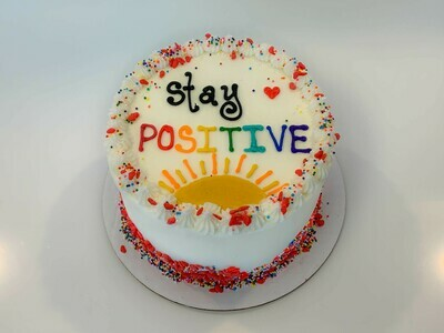 Positive Sayings Specialty Cake