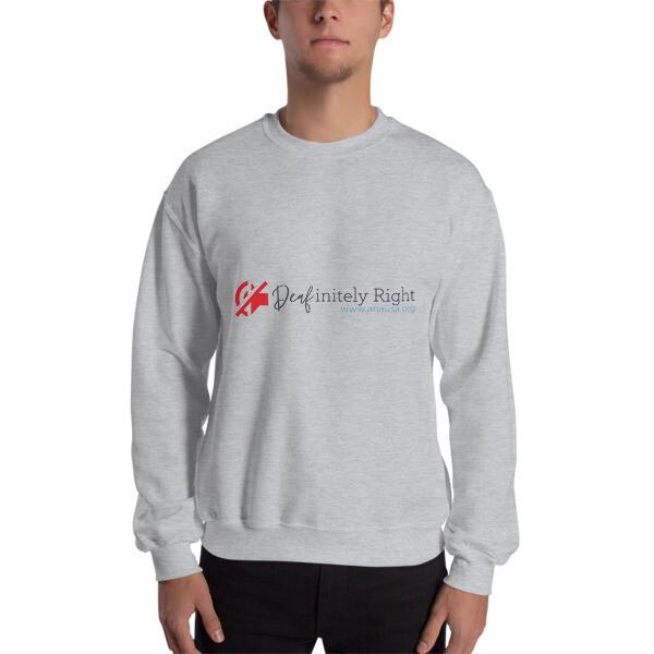 Deafinitely RIGHT Sweatshirt Unisex