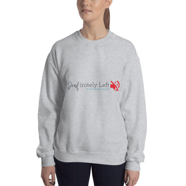 Deafinitely LEFT Sweatshirt Unisex