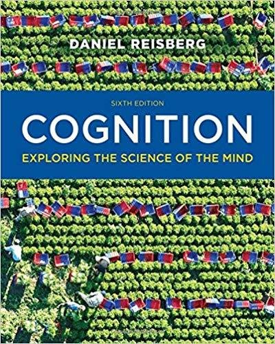 Cognition: Exploring the Science of the Mind 6th Edition (eBook, PDF)