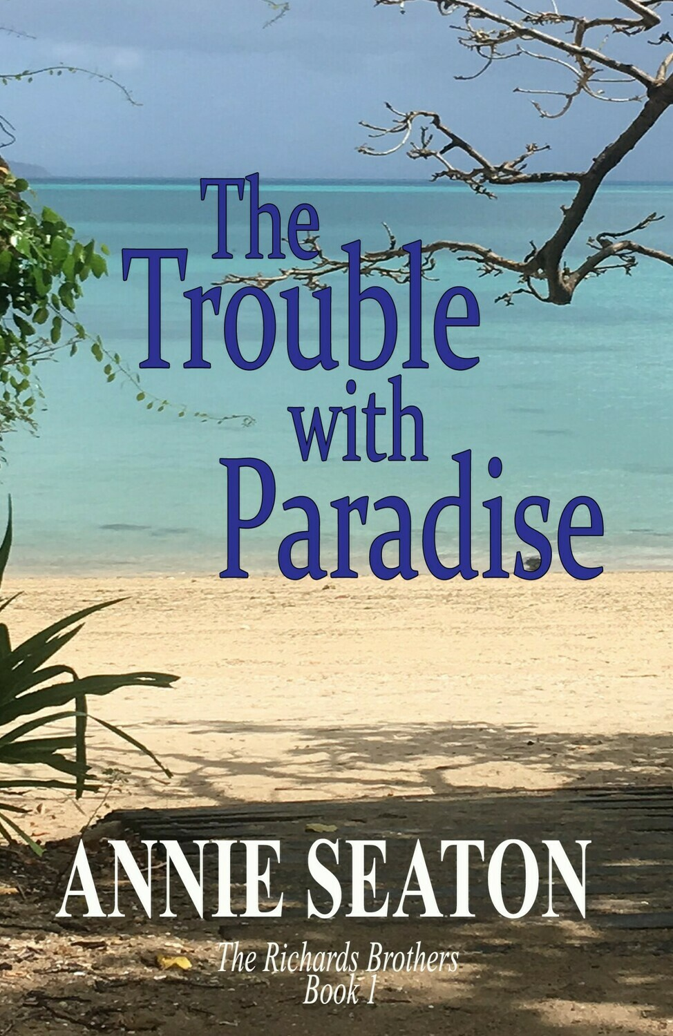 THE TROUBLE WITH PARADISE -LARGE PRINT