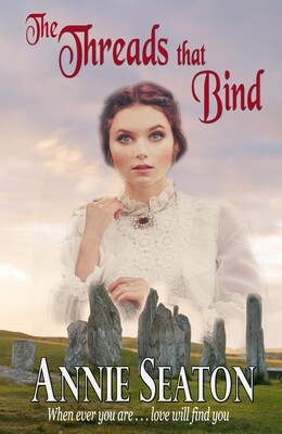 The Threads that Bind -Love Across Time 4  PREORDER  October 2021