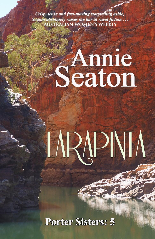 Larapinta (Porter Sisters 5) PREORDER -March 2022