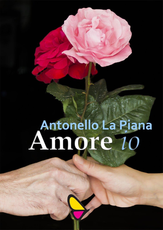 Amore io, Antonello La Piana