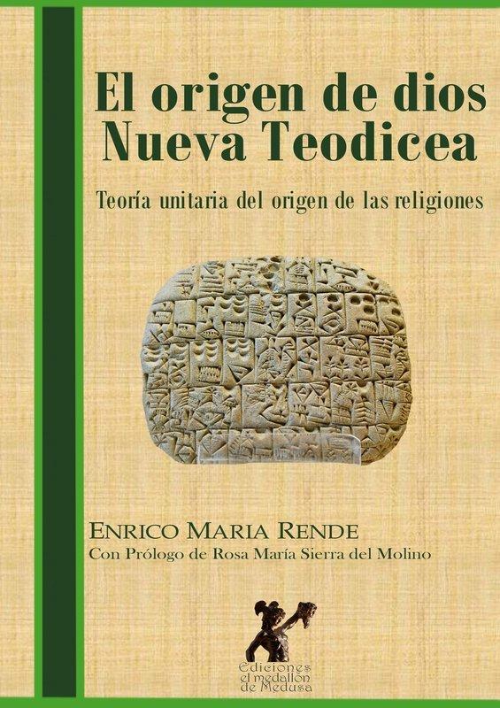 El origen de dios. Nueva Teodicea