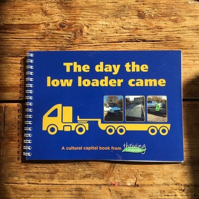 The Day The Low Loader Came Book – Creating Language Rich Environments