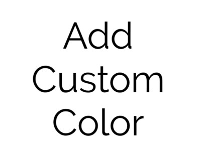 ADD CUSTOM COLOR OPTION