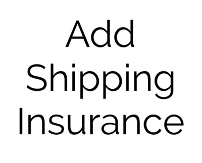 ADD SHIPPING INSURANCE OPTION