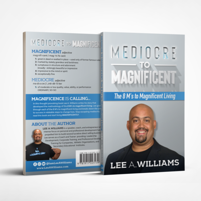 Mediocre to Magnificent: The 8 Ms to Magnificent Living (Preorder)