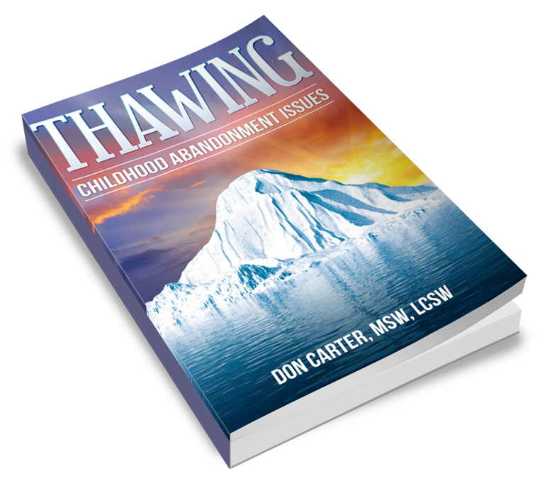 Thawing Childhood Abandonment Issues Book & Ebook