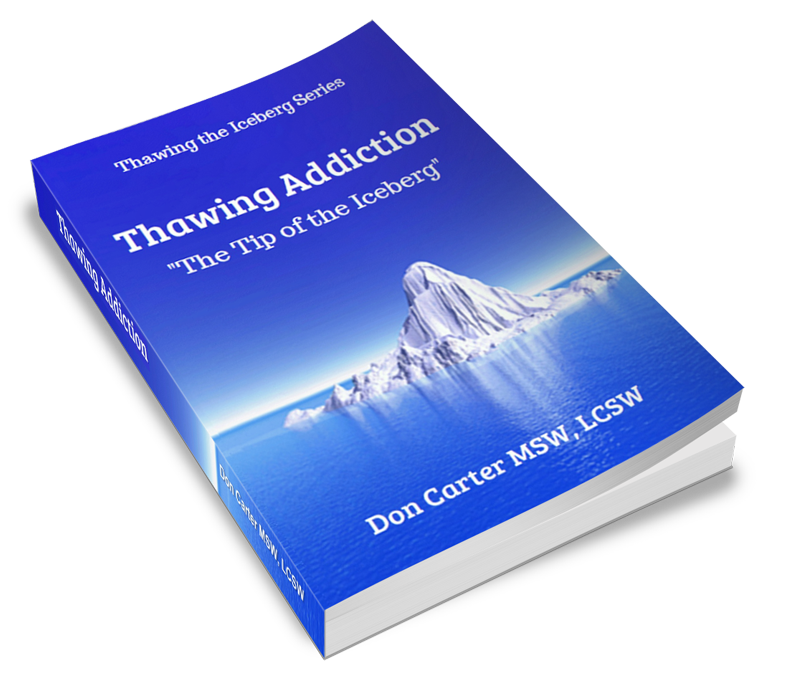 Thawing Addiction - The Tip of the Iceberg Book & Ebook