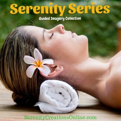 Serenity Series Guided Imagery Collection