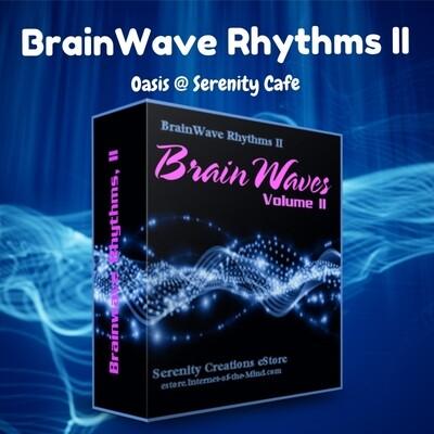 Brainwave Rhythms, Volume Two