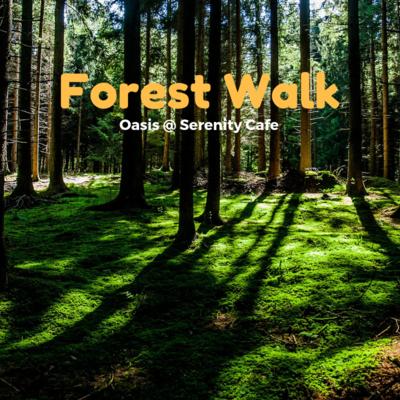 Self-Hypnosis, Forest Walk