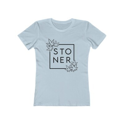 Stoner - Women's The Boyfriend Tee