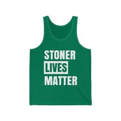 Stoner Lives Matter - Multiple Styles