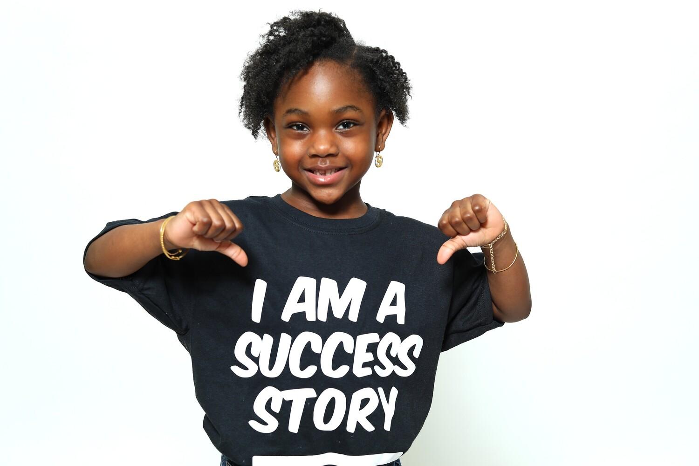 """I am a Success Story"" T-Shirt (Kids Edition)"