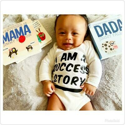 """I am a Success Story"" T-Shirt (Baby Edition)"