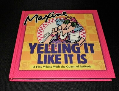 Hallmark Maxine Yelling It Like It Is... A Fine Whine! Gift Book (Hardcover)