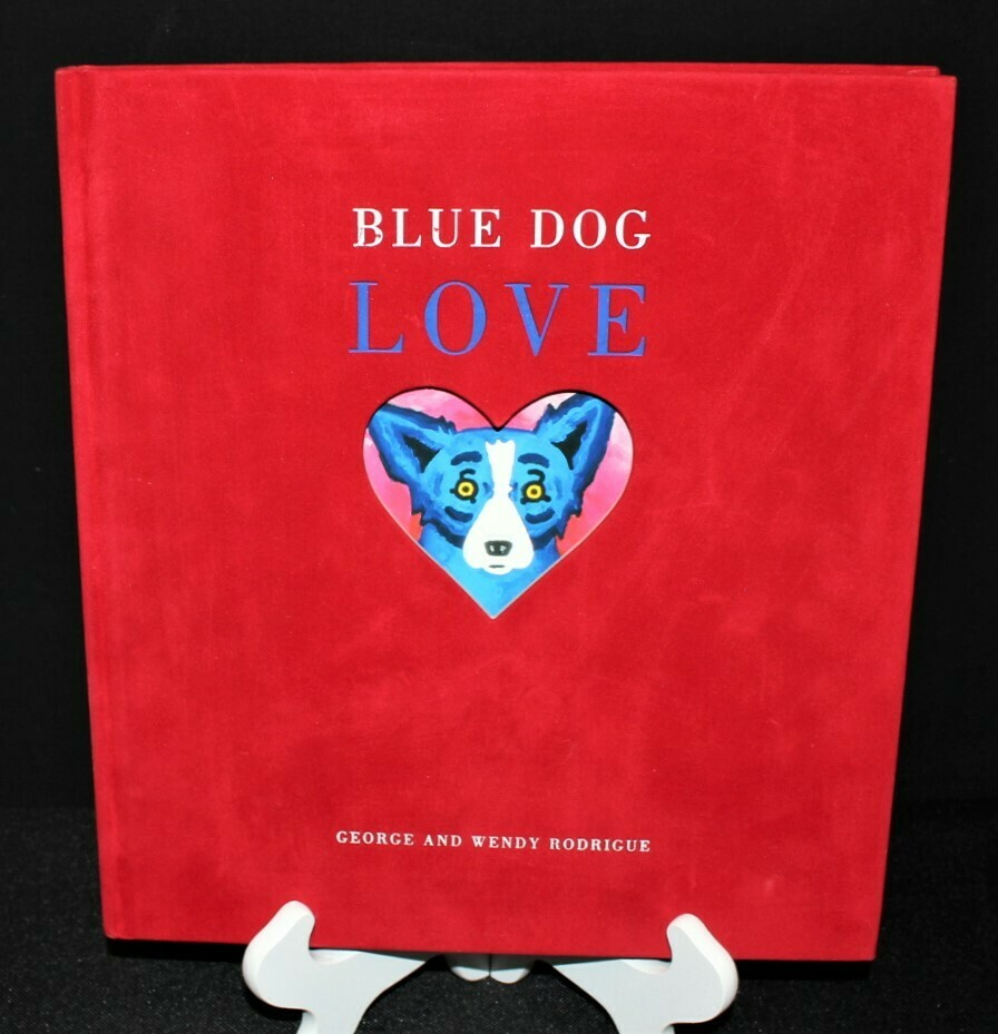 Blue Dog Love Red Velvet Hardcover Book Signed by George and Wendy Rodrigue