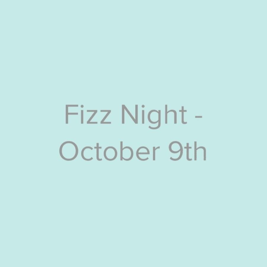 Fizz Night - October 9th