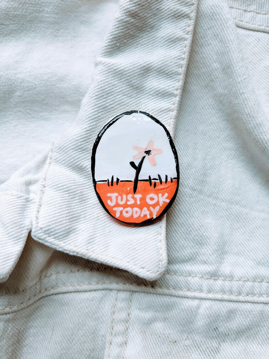 Just Ok Today Pin