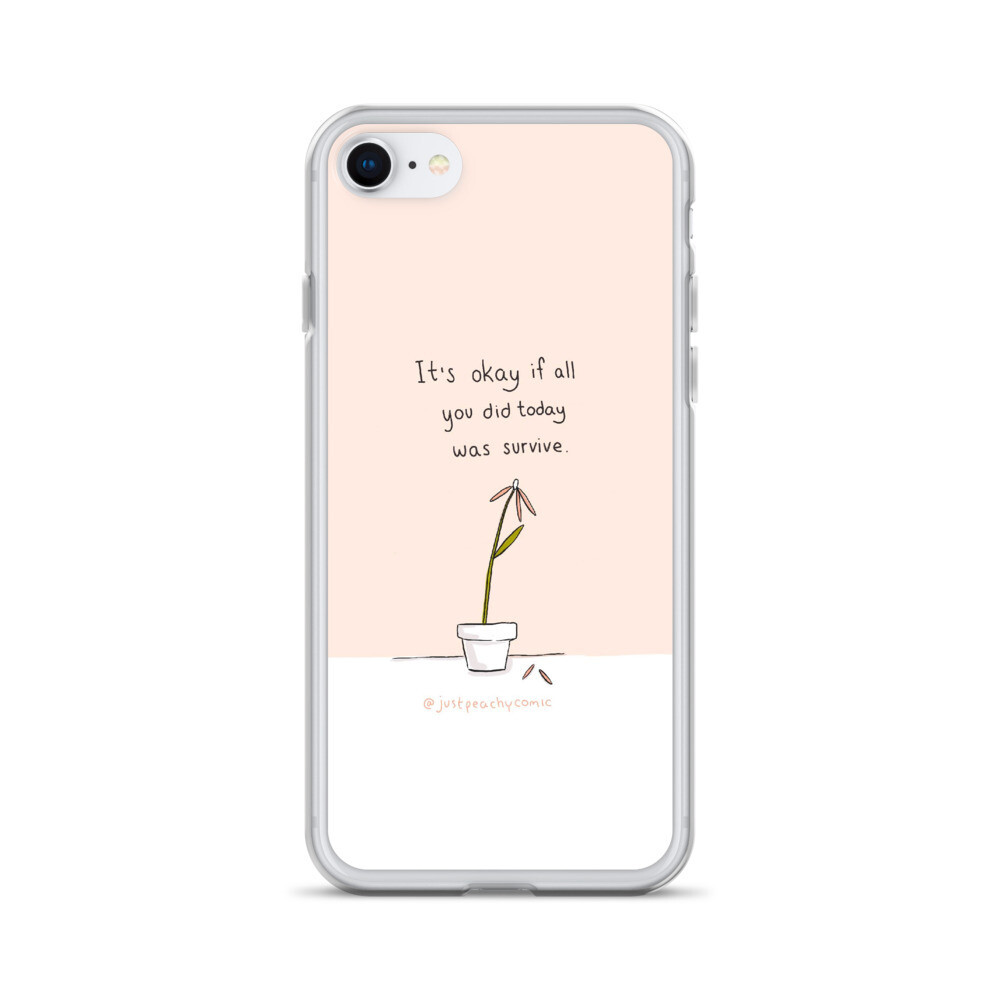 """""""It's Ok if All You Did Today Was Survive"""" Phone Cases"""
