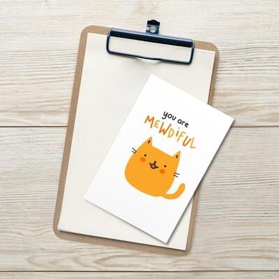 You Are Mewdiful Postcard