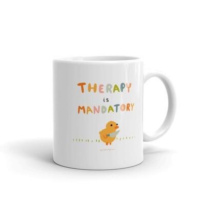 Therapy Is Mandatory - Ceramic Mug