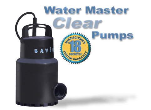Water Master Clear Pumps Features Our Best Selling Pumps! 2 year warranty Pumps!