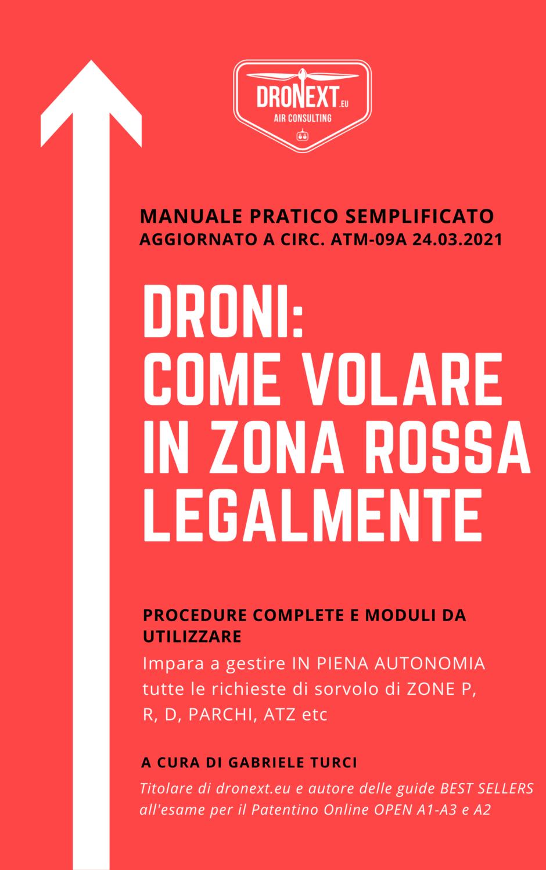 DRONI: COME VOLARE LEGALMENTE IN ZONA ROSSA