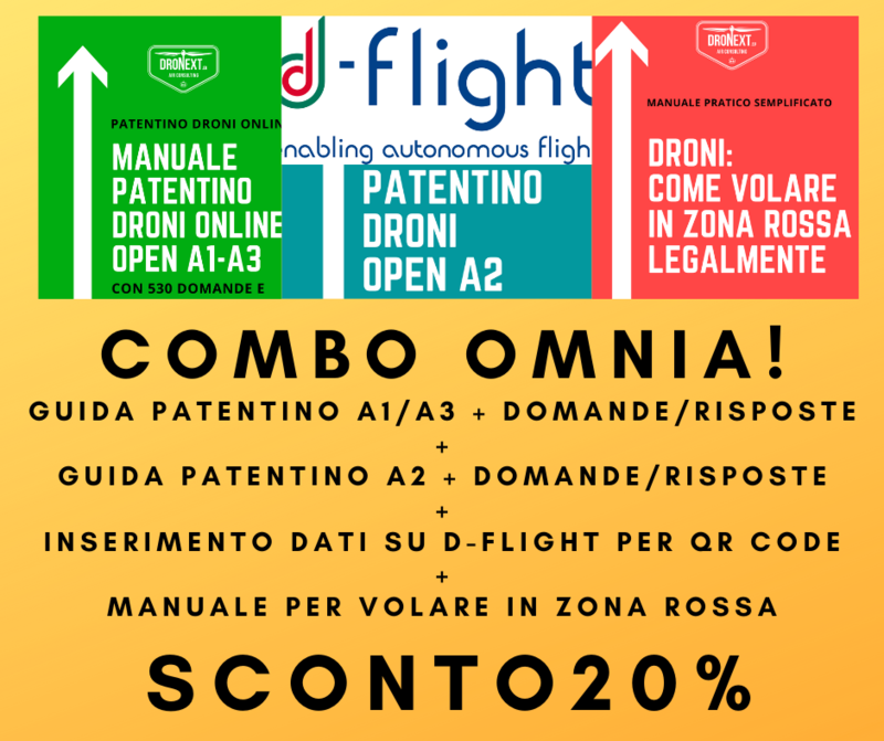 COMBO GUIDA PATENTINO DRONI ONLINE A1-A3 + A2 + DOMANDE E RISPOSTE + INSERIMENTO DATI SU D-FLIGHT + VOLARE LEGALMENTE IN ZONE ROSSA