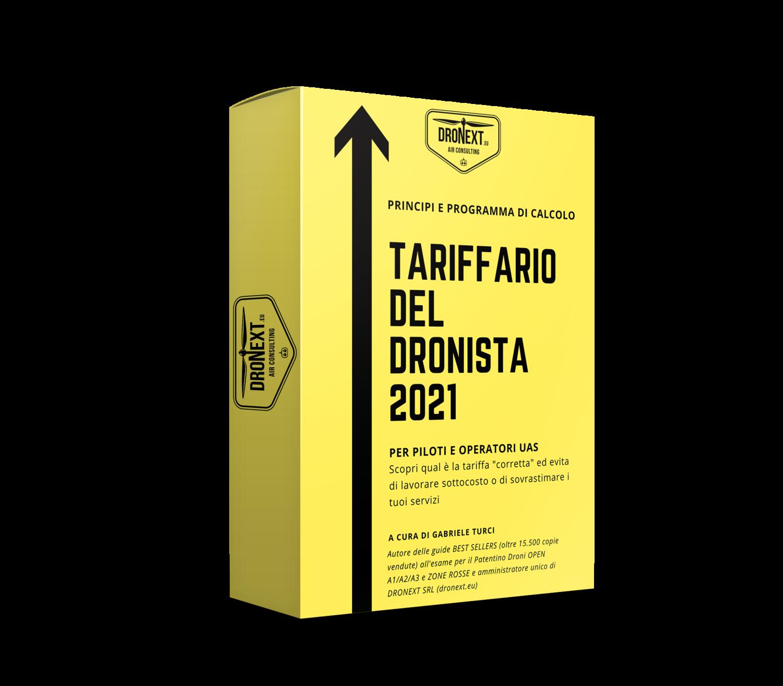 TARIFFARIO DEL DRONISTA 2021: COMPENDIO 60 PAGINE + FOGLIO DI CALCOLO