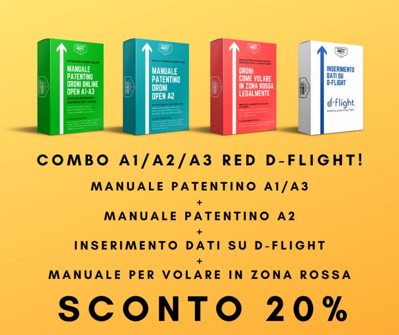 COMBO GUIDA PATENTINO DRONI ONLINE A1/A3 + A2 + DOMANDE E RISPOSTE + INSERIMENTO DATI SU D-FLIGHT + VOLARE LEGALMENTE IN ZONE ROSSA