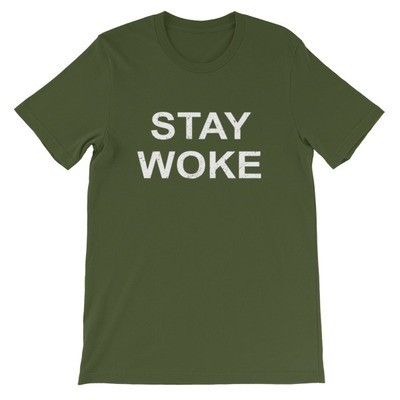 Stay Woke - T-Shirt (Multi Colors)