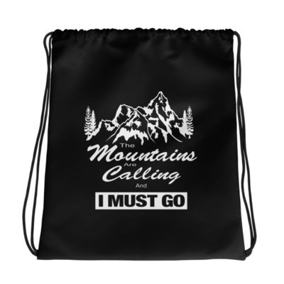 The Mountain Are Calling - Drawstring bag