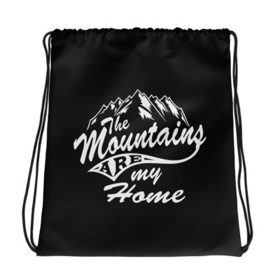 Mountains Are My Home - Drawstring bag