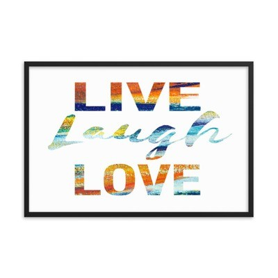 Paint - Live Laugh Love (Framed poster)