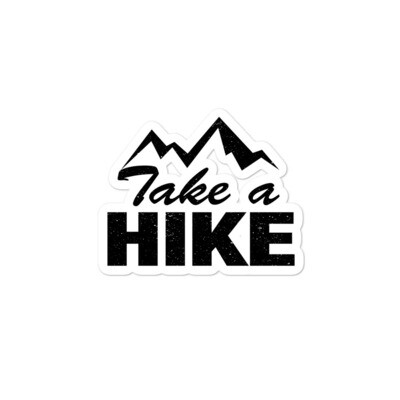 Take A Hike - Vinyl Bubble-free stickers (Multi Sizes) The Rocky Mountains Canadian American Rockies