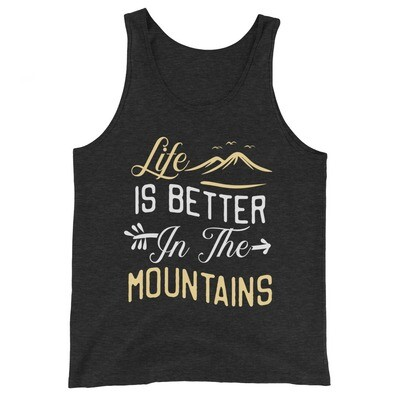 Life is better in the Mountains - Tank Top (Multi Colors)