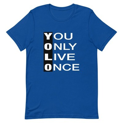 YOLO - You Only Live Once - T-Shirt (Multi Colors)