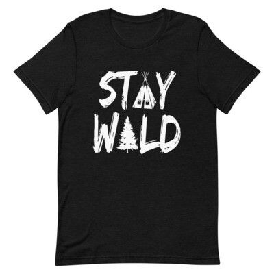 Stay Wild - T-Shirt (Multi Colors)
