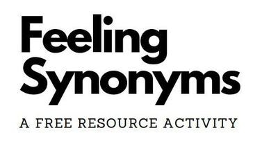 Feeling Synonyms Activity (Free!)